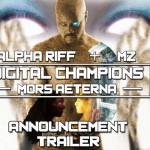 Digital Champions: Mors Aeterna