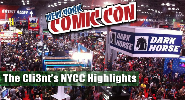 The Cli3nt's NYCC Highlights